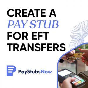 pay stub EFT transfers