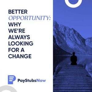looking for better opportunity